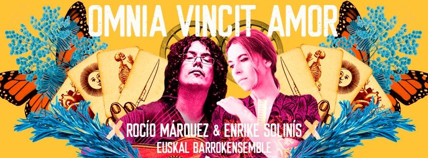 Rocío Márquez, Enrike Solinís & Euskal Barrokensemble…