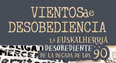 """Presentación de """"Vientos de desobediencia"""""""