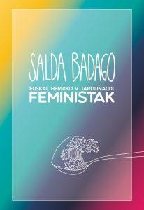 """Amaia Zufia (Bilgune Feminista): """"Aquello era como un pequeño pueblo feminista, como un caldo que está a punto de salirse de la olla"""""""