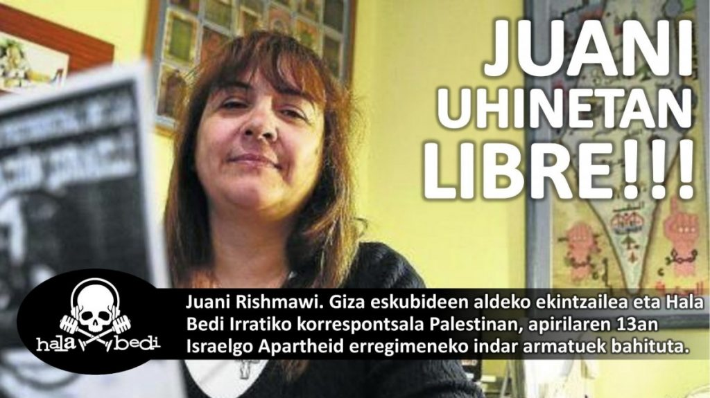 Hala Bedi irratitik salatzen dugu Israelgo Apartheid erregimeneko indar armatuek Juani Rishmawi gure kolaboratzailea bahitu dutela [eus/cast]