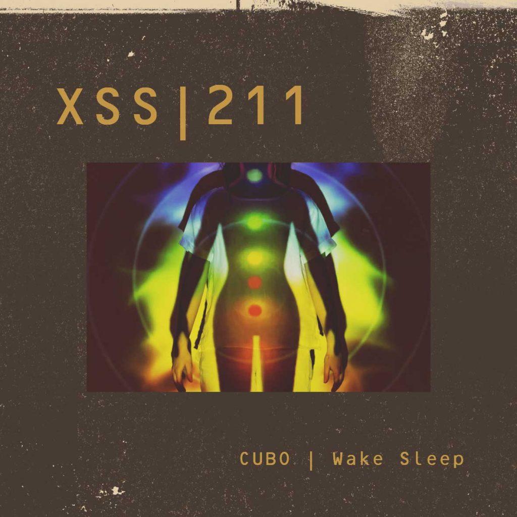 XSS211 | Cubo | Wake Sleep