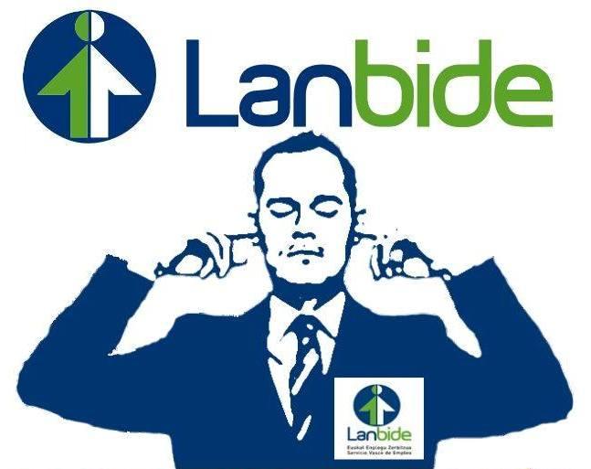 Prestaciones sociales | Lanbide, administración diseñada para generar problemas, en lugar de facilitar soluciones, a las personas perceptoras de prestaciones sociales.