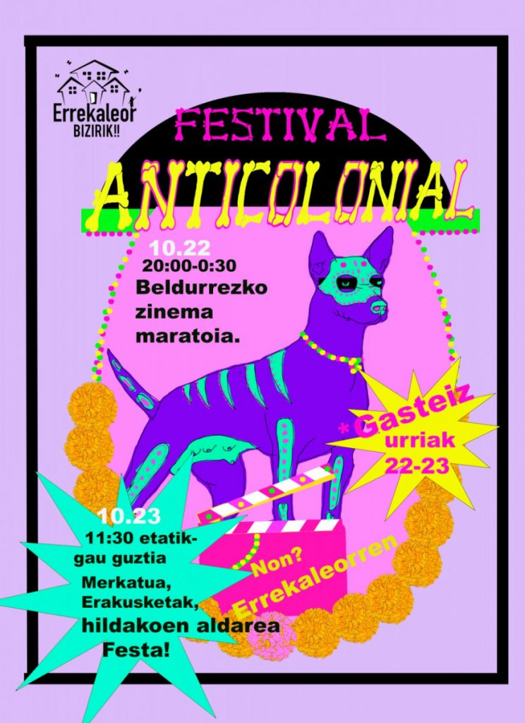 Comienza el Festival Anticolonial en Errekaleor